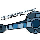 The Ultimate Blues Anthology: Alexis Korner, Vol. 2 de Alexis Korner