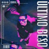 Últīmo Beso by Emig LV