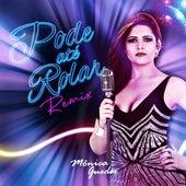 Pode Até Rolar (Remixes) by Mônica Guedes