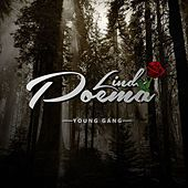 Lindo Poema by Young Gang