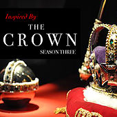 Inspired By 'The Crown Season 3' von Various Artists