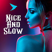 Nice and Slow by G.No