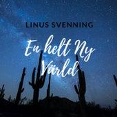 En Helt Ny Värld de Linus Svenning