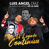El Legado Continúa de Luis Angel Diaz