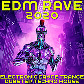 EDM Rave 2020 Electronic Dance Trance Dubstep Techno House by Various Artists