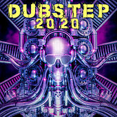 Dubstep 2020 by Various Artists