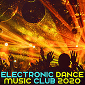 Electronic Dance Music Club 2020 de Various Artists