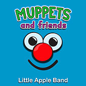 Muppe's and Friends by Little Apple Band