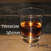 Tennessee Whiskey de Joe Brenin
