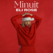 Minuit by Eli Rose