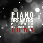 Piano Dreamers Perform the Music from Judy (Instrumental) by Piano Dreamers
