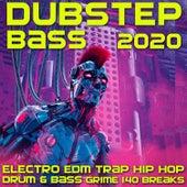 Dubstep Bass 2020 Electro EDM Trap Hip Hop Drum & Bass Grime 140 by Various Artists
