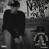 Fuck Your Lyfe: Valium Won by Nems