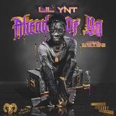Ahead of Ya von Lil Ynt