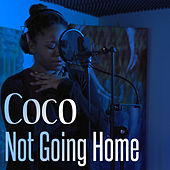 Not Going Home di Coco
