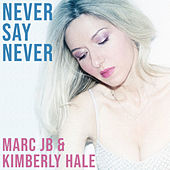 Never Say Never by Marc JB