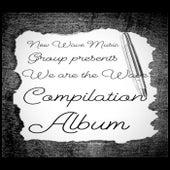New Wave Music Group Presents We Are the Wave Compilation Album von Jordan Faith