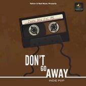 Don't go Away de Nayab-Raja
