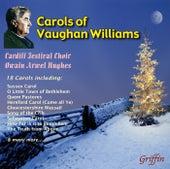 Carols of Ralph Vaughan Williams by Cardiff Festival Choir