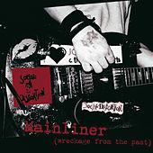 Mainliner (Wreckage From The Past) de Social Distortion