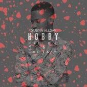Hobby by Darwin Allday