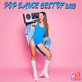 Pop Dance Best Of 2019 by Various Artists
