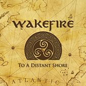 To a Distant Shore de Wakefire