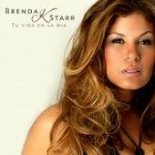 Tu Vida En La Mía de Brenda K. Starr