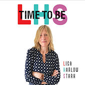 Time to Be by Lisa Harlow Stark