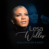 Evolution of a Saint (feat. Christopher Edmerson, Nina M. Ellis, and Gerald M. Burnett, Sr.) de Lesa Willis
