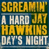 A Hard Day's Night von Screamin' Jay Hawkins