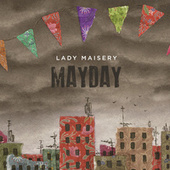Mayday by Lady Maisery