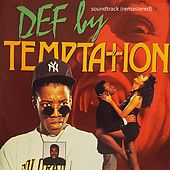 Def by Temptation (Soundtrack) [Remastered] by Various Artists