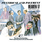 Penthouse And Pavement (Special Edition) by Heaven 17