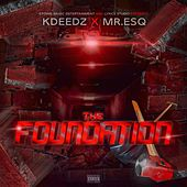 The Foundation by Mr. ESQ