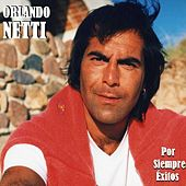Por Siempre Éxitos de Orlando Netti