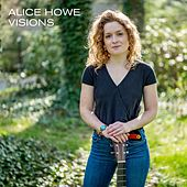 Visions by Alice Howe