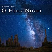 O Holy Night by Salonnières