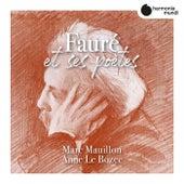 Fauré et ses poètes de Marc Mauillon