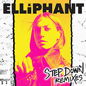 Step Down (Remixes) by Elliphant