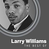 The Best of Larry Williams by Larry Williams