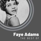 The Best of Faye Adams by Faye Adams