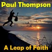A Leap of Faith de Paul Thompson