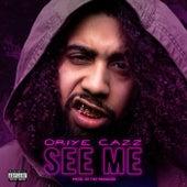 See Me by Oriye Cazz