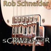 Scrwtinizr de Rob Schneider