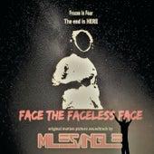Face the Faceless Face de Miles