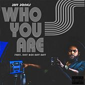 Who You Are de Jay Jones
