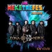Los Meketrefes Presenta: 432 Zona Norte En Vivo by 432 Zona Norte