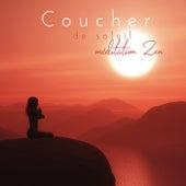 Coucher de soleil méditation Zen (100% Meilleure musique de méditation, Chansons pour séances de yoga en profondeur) de Zen Méditation Ambiance