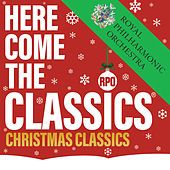 Here Come The Classics, Christmas Classics by Royal Philharmonic Orchestra